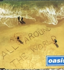 Oasis – All Around The World